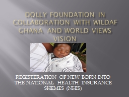 DOLLY FOUNDATION IN Collaboration WITH Wildaf Ghana  and wo