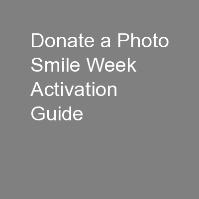 Donate a Photo Smile Week Activation Guide