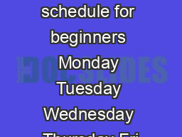K run week training schedule for beginners Monday Tuesday Wednesday Thursday Fri PDF document - DocSlides