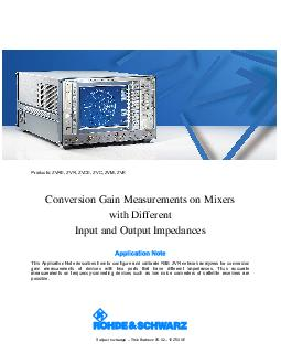 ts ZVRE ZVR ZVCE ZVC ZVM ZVK Conversion Gain Measurements on Mixers with Different Input and Output Impedances This Application Note describes how to configure and calibrate RS ZVR network analyzers PowerPoint PPT Presentation