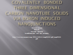 covalently bonded three dimensional carbon nanotube solids
