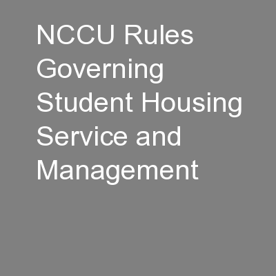 NCCU Rules Governing Student Housing Service and Management