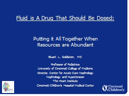 Fluid is A Drug That Should Be Dosed: PowerPoint PPT Presentation