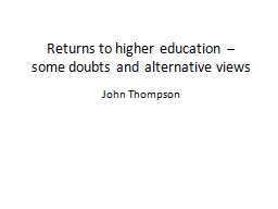 Returns to higher education –