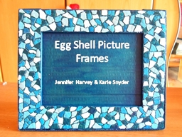 Egg Shell Picture Frames