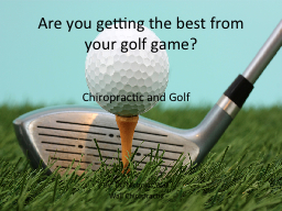 Are you getting the best from your golf game?
