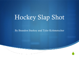 Hockey Slap Shot PowerPoint PPT Presentation