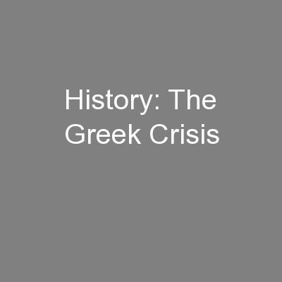 History: The Greek Crisis