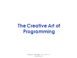 The Creative Art of Programming