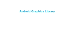 Android Graphics Library