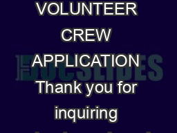 SEA SHEPHERD VOLUNTEER CREW APPLICATION Thank you for inquiring about crewing wi
