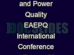 European Association for the Development of Renewable Energies Environment and Power Quality EAEPQ International Conference on Renewable Energies and Power Quality ICREPQ Santiago de Compostela Spain
