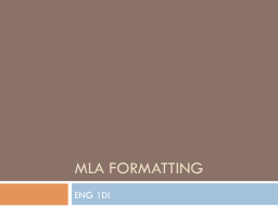 MLA Formatting PowerPoint PPT Presentation