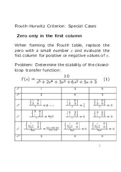 RouthHurwitz Criterion Sp ecial Cases Zero only in the rst column When fo rming the Routh table replace the zero with small numb er and evaluate the st column fo ositive negative values of Problem De