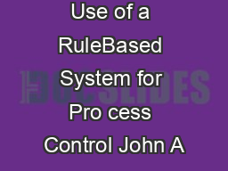 Use of a RuleBased System for Pro cess Control John A