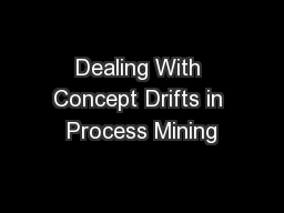 Dealing With Concept Drifts in Process Mining