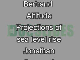 Yann Arthus Bertrand  Altitude Projections of sea level rise Jonathan Gregory L PDF document - DocSlides