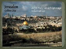 2013 Holy Land PowerPoint PPT Presentation