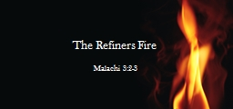 The Refiners Fire PowerPoint PPT Presentation