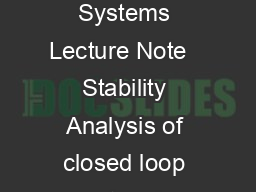 Digital Control Module  Lecture  Module  Stability Analysis of Discrete Time Systems Lecture Note   Stability Analysis of closed loop system in zplane Stability is the most important issue in control