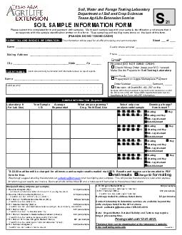 Name   Soil Water and Forage Testing Laboratory Department of Soil and Crop Sciences Texas AgriLife Extension Service D  SO IL AMPLE INF RMATI N F RM Please submit this completed form and payment wit