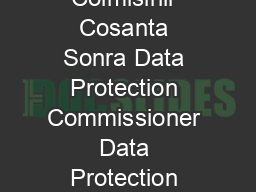 Data Protection Acts  and  A Guide For Data Controllers An Coimisinir Cosanta Sonra Data Protection Commissioner Data Protection Acts  and  A Guide for Data Controllers This booklet is intended as an PowerPoint PPT Presentation