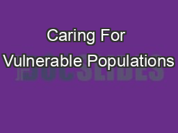 Caring For Vulnerable Populations