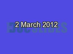 2 March 2012