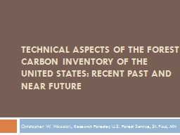 TECHNICAL ASPECTS OF THE FOREST CARBON INVENTORY OF THE UNI