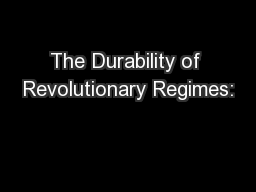The Durability of Revolutionary Regimes: