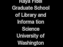 Towards Expert Systems for the Selection of Search Keys Raya Fidel Graduate School of Library and lnforma tion Science University of Washington Seattle WA  Intermediary expert systems are designed to