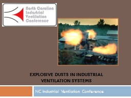 EXPLOSIVE DUSTS IN INDUSTRIAL Ventilation SYSTEMS
