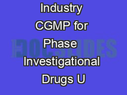 Guidance for Industry CGMP for Phase  Investigational Drugs U