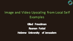 Image and Video Upscaling from Local Self Examples