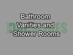 Bathroom Vanities and Shower Rooms