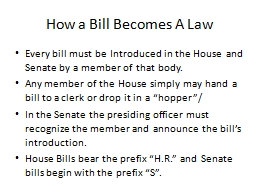 How a Bill Becomes A Law PowerPoint PPT Presentation