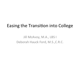 Easing the Transition into College PowerPoint PPT Presentation