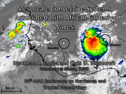 Mesoscale Convective Systems Associated with African Easter