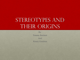 Stereotypes and their origins