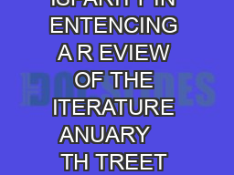 ACIAL ISPARITY IN ENTENCING A R EVIEW OF THE ITERATURE ANUARY    TH TREET NW S U PDF document - DocSlides