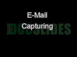 E-Mail Capturing & E-mail Encryption