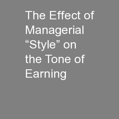 The Effect of Managerial �Style� on the Tone of Earning