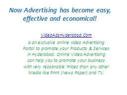 Now Advertising has become easy, effective and economical!