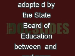 Job Descriptions These job descriptions are one of several adopte d by the State Board of Education between  and  and were designed to correspond with the evaluation instrument