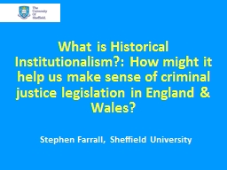 What is Historical Institutionalism?: How might it