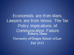 Economists are from Mars, Lawyers are from Venus: The Tax P