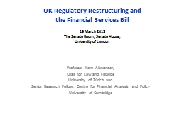 UK Regulatory Restructuring and PowerPoint PPT Presentation