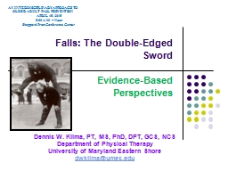 Falls: The Double-Edged Sword