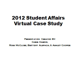 2012 Student Affairs Virtual Case Study
