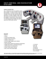 SHIP CONTROL AND NAVIGATION SYSTEMS Henschel PRODUCT DESCRIPTION The L Henschel ship control and navigation product family includes a full suite of systems components and subsystems